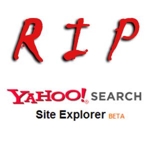 Yahoo to shutdown Yahoo Site Explorer